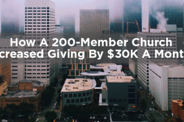 Pushpay Review: How a 200 Member Church Increased Giving By $30,000 a Month